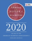 Annual Review of Diabetes 2020 : The Best of the American Diabetes Association's Scholarly Journals - Book