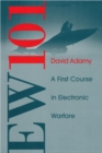 EW 101 : A First Course in Electronic Warfare - Book