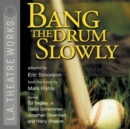 Bang the Drum Slowly - eAudiobook