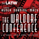 The Waldorf Conference - eAudiobook