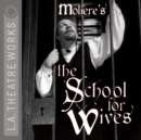 The School for Wives - eAudiobook