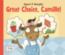 Great Choice, Camille! - Book