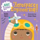 Baby Loves Aerospace Engineering! - Book