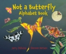 Not a Butterfly Alphabet Book - Book