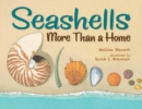 Seashells : More Than a Home - Book