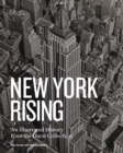 New York Rising : A History of New York City Real Estate - Book