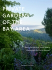 Private Gardens Of The Bay Area - Book