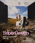Superdesign : Italian Radical Design 1965-75 - Book