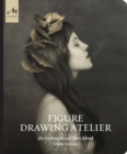 Figure Drawing Atelier : Lessons in the Classical Tradition - Book