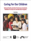 Caring for Our Children : National Health and Safety Performance Standards: Guidelines for Early Care and Early Education Programs - eBook