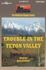 Trouble in the Teton Valley - eAudiobook
