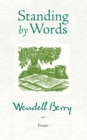 Standing by Words : Essays - eBook