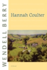 Hannah Coulter : A Novel - eBook