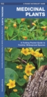 Medicinal Plants : A Folding Pocket Guide to Familiar Widespread Species - Book