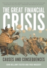 The Great Financial Crisis : Causes and Consequences - eBook