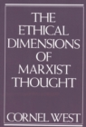 Ethical Dimensions of Marxist Thought - eBook