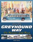 Going the Greyhound Way : The Romance of the Road - Book