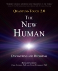Quantum-Touch - The New Human - Book