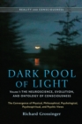 Dark Pool Of Light, Volume One - Book