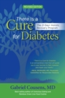 There Is a Cure for Diabetes, Revised Edition : The 21-Day+ Holistic Recovery Program - eBook