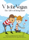 V Is for Vegan : The ABCs of Being Kind - eBook