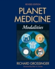 Planet Medicine: Modalities, Revised Edition : Modalities - eBook