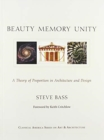 Beauty, Memory, Unity : A Theory of Proportion in Architecture - Book