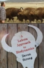 A Lakota Approach to Biodynamics : Taking Life Seriously - Book