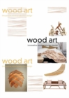Wood Art : Innovative Wood Product Design - Book