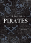 Pirates : Culture and Style from the 15th Century to the Present - Book