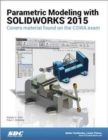 Parametric Modeling with SOLIDWORKS 2015 - Book