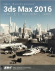 Kelly L. Murdock's Autodesk 3ds Max 2016 Complete Reference Guide - Book