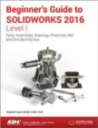 Beginner's Guide to SOLIDWORKS 2016 - Level I (Including unique access code) - Book