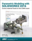 Parametric Modeling with SOLIDWORKS 2016 - Book
