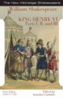 King Henry the Sixth : Parts I, II, and III - Book