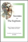 Socrates and the Sophists : Plato's Protagoras, Euthydemus, Hippias and Cratylus - Book