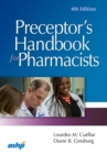 Preceptor's Handbook for Pharmacists - Book