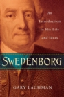 Swedenborg : An Introduction to His Life and Ideas - Book