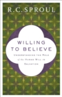 Willing to Believe : The Controversy over Free Will - eBook