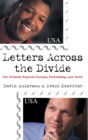 Letters Across the Divide : Two Friends Explore Racism, Friendship, and Faith - eBook