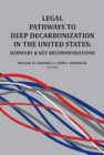 Legal Pathways to Deep Decarbonization in the United States : Summary and Key Recommendations - eBook
