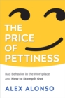 The Price of Pettiness - eBook