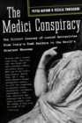 The Medici Conspiracy : The Illicit Journey of Looted Antiquities-- From Italy's Tomb Raiders to the World's Greatest Museum - eBook