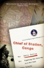 Chief of Station, Congo : Fighting the Cold War in a Hot Zone - Book