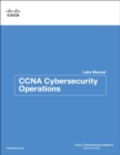 CCNA Cybersecurity Operations Lab Manual - Book