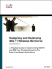 Designing and Deploying 802.11 Wireless Networks : A Practical Guide to Implementing 802.11n and 802.11ac Wireless Networks For Enterprise-Based Applications - Book