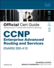 CCNP Enterprise Advanced Routing ENARSI 300-410 Official Cert Guide - Book
