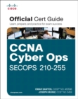 CCNA Cyber Ops SECOPS #210-255 Official Cert Guide - Book