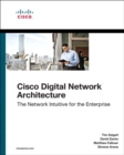 Cisco Digital Network Architecture : Intent-based Networking for the Enterprise - Book