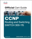 CCNP Routing and Switching SWITCH 300-115 Official Cert Guide - Book
